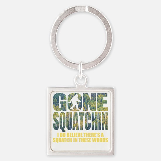 Gone Squatchin *Special Deep Fores Square Keychain