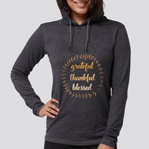Grateful Thankful Blessed Womens Hooded Shirt