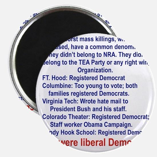 ALL WERE LIBERAL DEMOCRATS... Magnet
