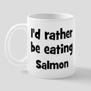 Rather be eating Salmon Mug