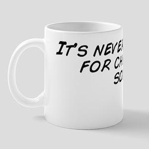 It's never too early for christmas Mug