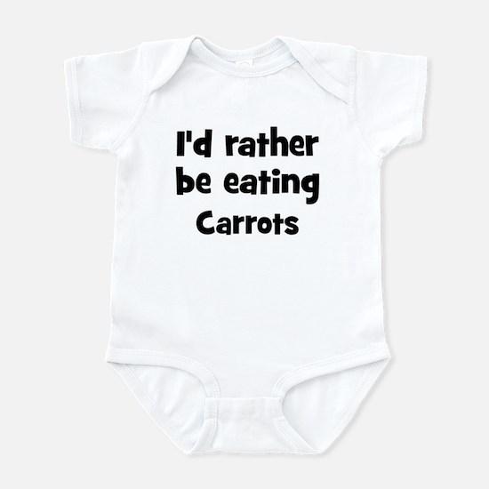 Rather be eating Carrots Infant Bodysuit