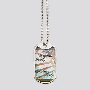 Sometimes Quickly, Sometimes Slowly Dog Tags
