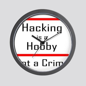 hacking is a hobby Wall Clock