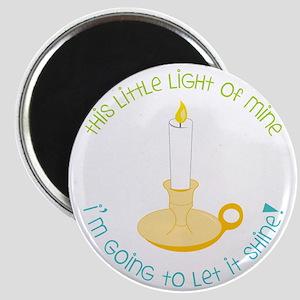 Let It Shine Magnet
