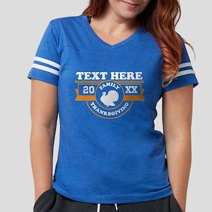 Family Thanksgiving Personal Womens Football Shirt