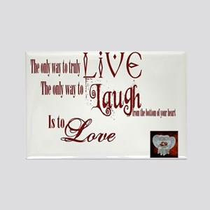 Live Laugh Love Sentiment Rectangle Magnet
