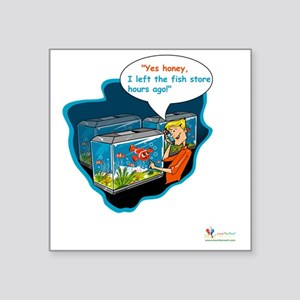 "LTR - Left The Fish Store H Square Sticker 3"" x 3"""