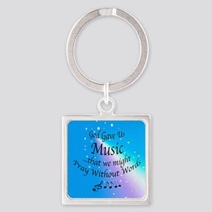 God Gave Us Music Square Keychain