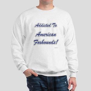 Foxhound Addicted Sweatshirt