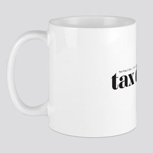 Tax deduction Mug