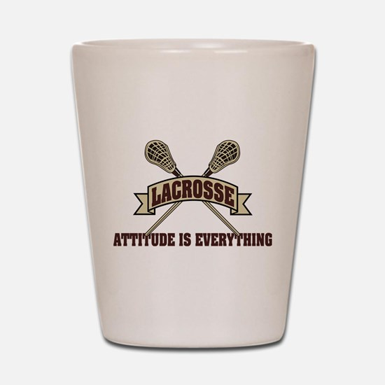 Lacrosse Attitude Is Everything Shot Glass