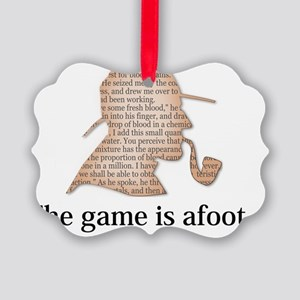 the game is afoot Sherlock Holmes Picture Ornament