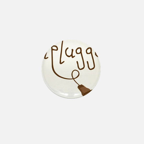 Unplugged Mini Button