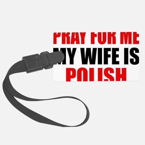 Pray Wife Polish Luggage Tag