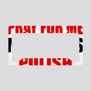 Pray Wife Polish License Plate Holder