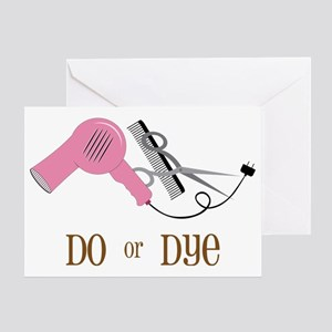 Do Or Dye Greeting Card