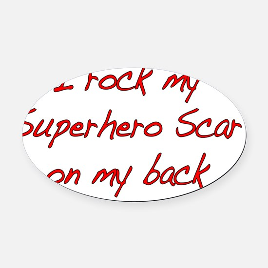 I rock Superhero Scar -Red Oval Car Magnet