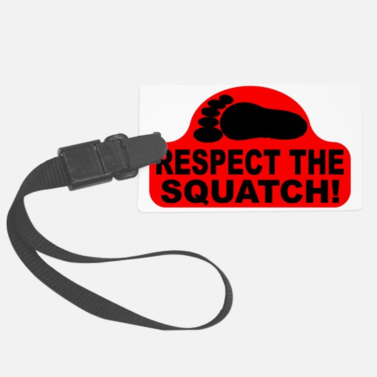 Red RESPECT THE SQUATCH! Luggage Tag