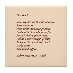 robert frost poems fire and ice gifts cafepress