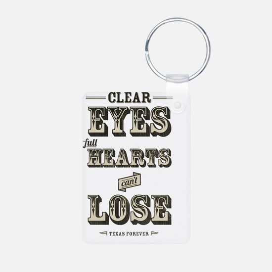 Clear Eyes Full Hearts Keychains