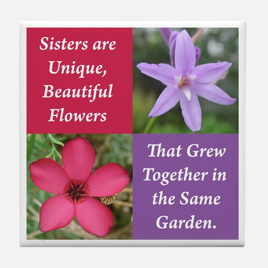 Sisters from the Same Garden Design Tile Coaster