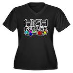 High Roller! Women's Plus Size V-Neck Dark T-Shirt
