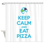 Keep Calm and Eat Pizza 1 Shower Curtain