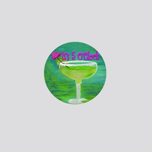5 OClock Margarita Mini Button