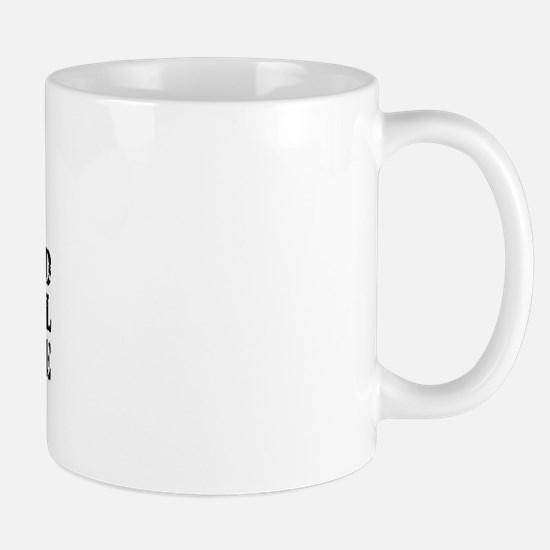 You'll have to deal w/My Coastie Mug