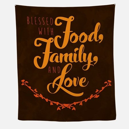 Blessed With Food Family And Love