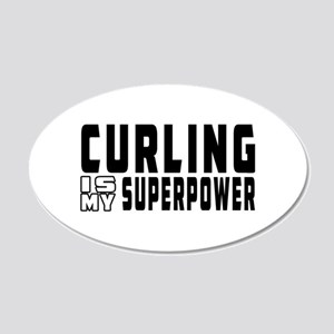 Curling Is My Superpower 20x12 Oval Wall Decal