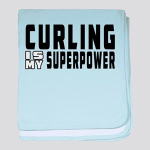Curling Is My Superpower baby blanket