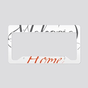 Welcome Home License Plate Holder