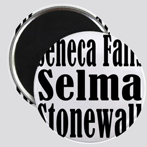 Seneca Falls Selma Stonewall Magnet
