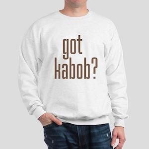 got kabob? Sweatshirt