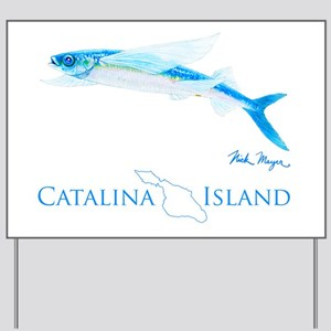 Flying Fish Catalina Island 1 Yard Sign