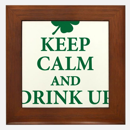 Keep Calm and Drink Up Bitches Framed Tile