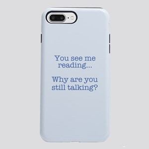You See Me Reading...Why iPhone 7 Plus Tough Case