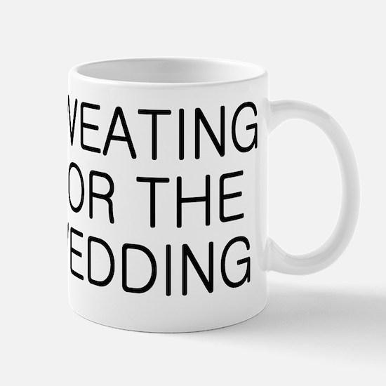 Sweating for the Wedding Mug