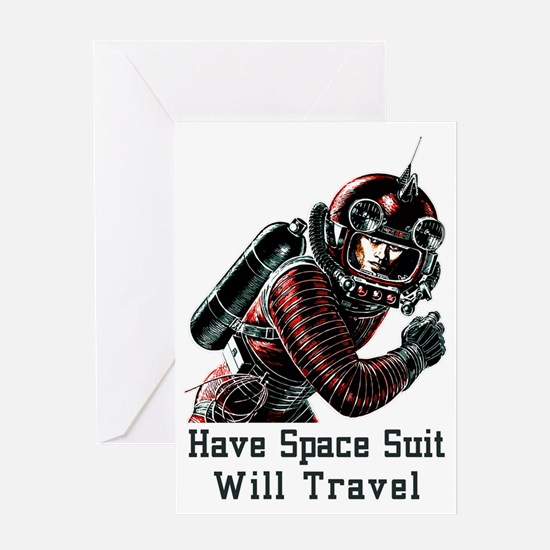 Have Space Suit - Will Travel vintag Greeting Card