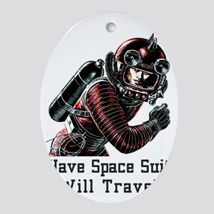 Have Space Suit - Will Travel vintag Oval Ornament