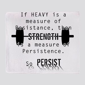Strength is Persistence  Throw Blanket