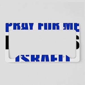 Pray Wife Israeli License Plate Holder