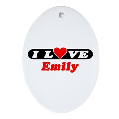 I Love Emily Oval Ornament