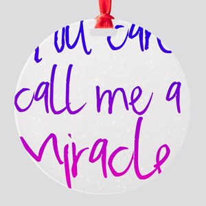 miracle Round Ornament