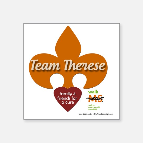 "Team Therese Main Logo Square Sticker 3"" x 3"""
