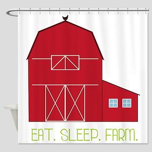 Eat Sleep Farm Shower Curtain