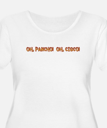 Oh, Pancho! Oh, Cisco! Women's Plus Size Scoop Tee