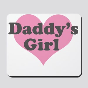 Daddys Girl Mousepad